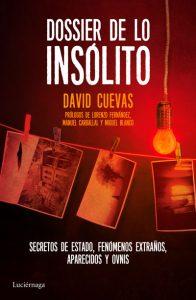 Dossier de Lo Insólito. Ediciones Luciérnaga, 2016