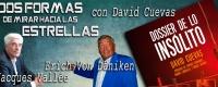 Dossier de Lo Insólito-Entrevista a David Cuevas: Jacques Vallée y Erich Von Däniken. Dos formas de mirar hacia las estrellas