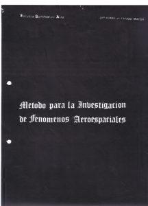 Método para la Investigación de Fenómenos Aeroespaciales. Teniente Coronel Antonio Munaiz.
