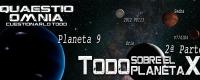 Todo sobre el Planeta X - Parte 2